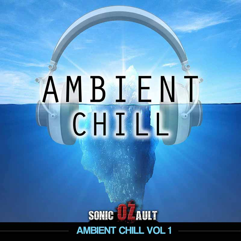 Ambient Chill Vol 1