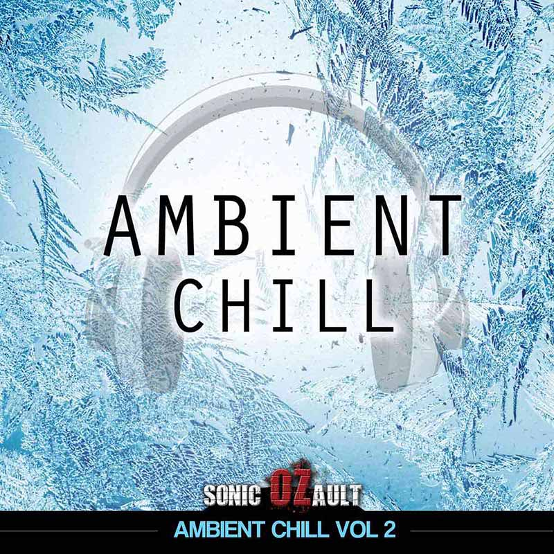 Ambient Chill Vol 2