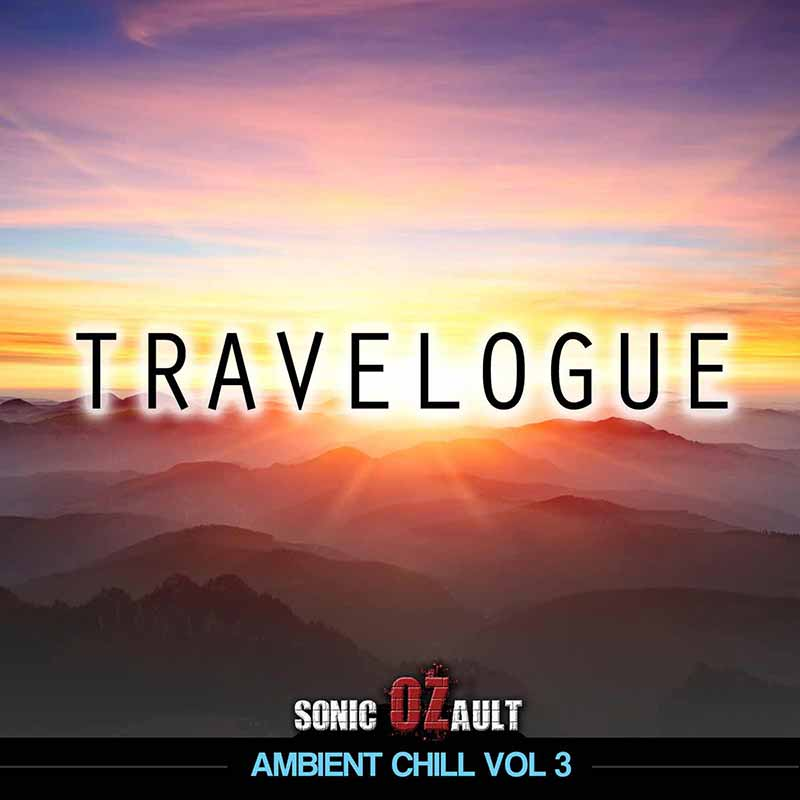 Ambient Chill Vol 3 Travelogue