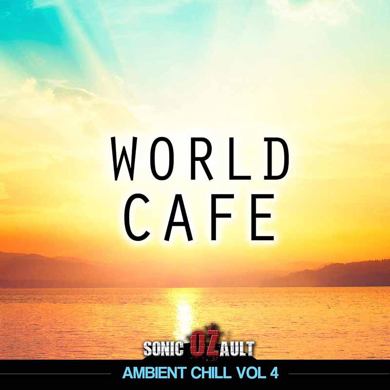 Ambient Chill Vol 4 World Cafe (DOUBLE ALBUM)