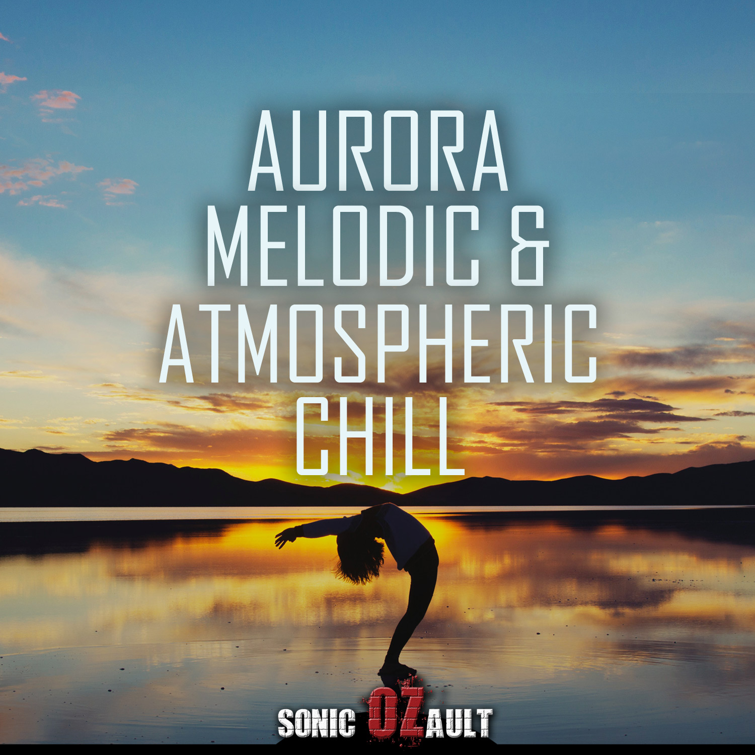Aurora, Melodic & Atmospheric Chill
