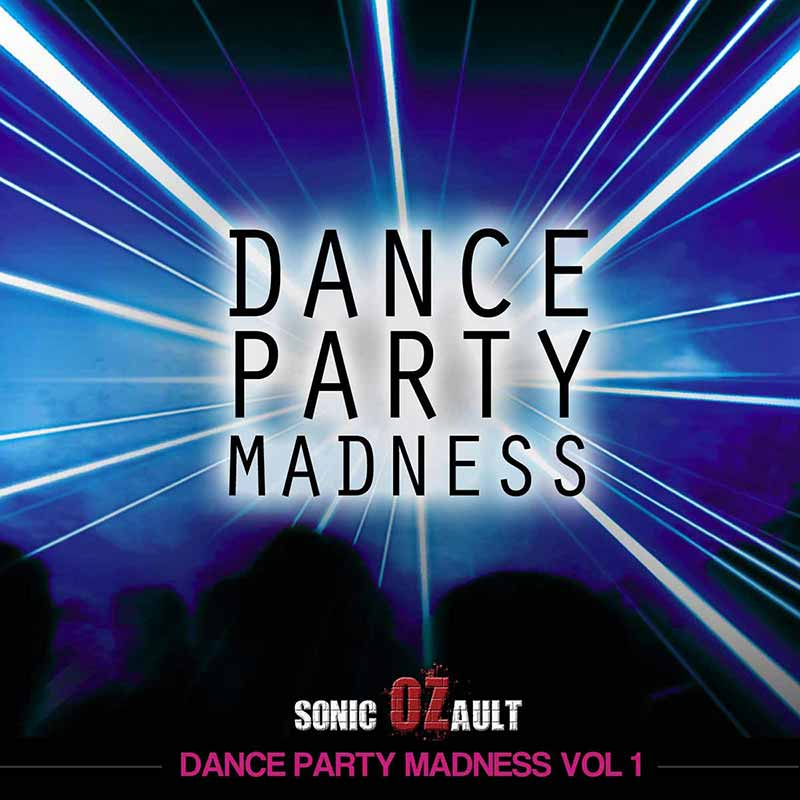 Dance Party Madness Vol 1 (DOUBLE ALBUM)