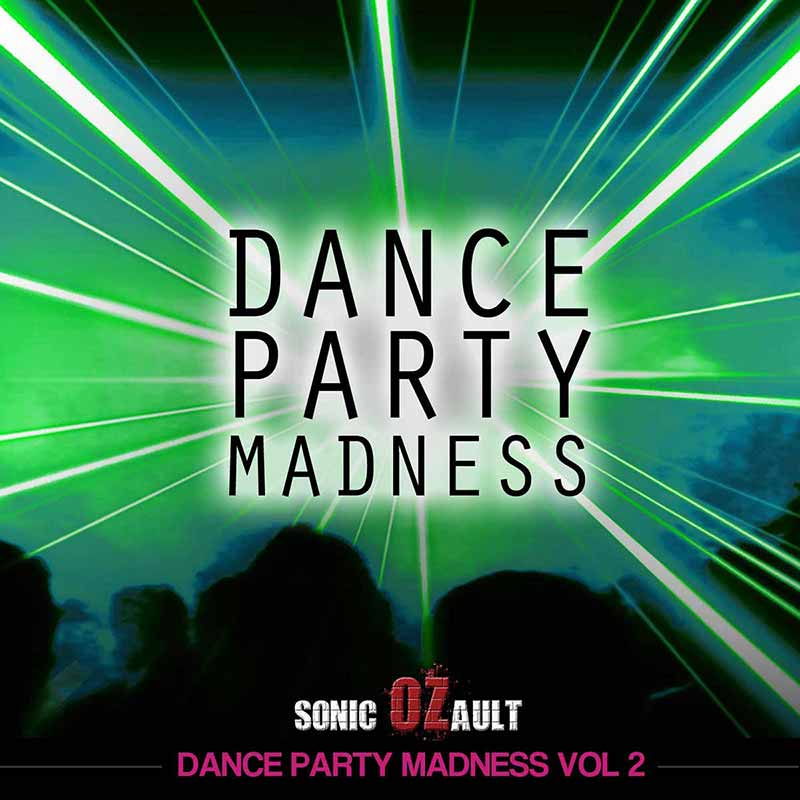 Dance Party Madness Vol 2 (DOUBLE ALBUM)