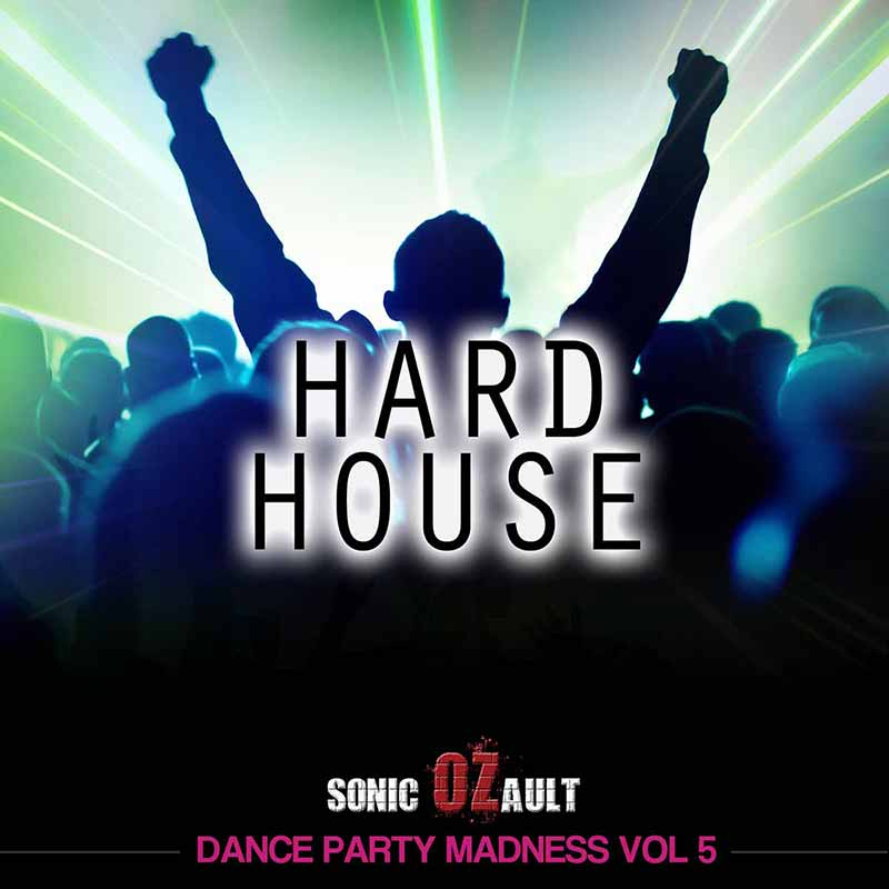 Dance Party Madness Vol 5 Hard House (DOUBLE ALBUM)