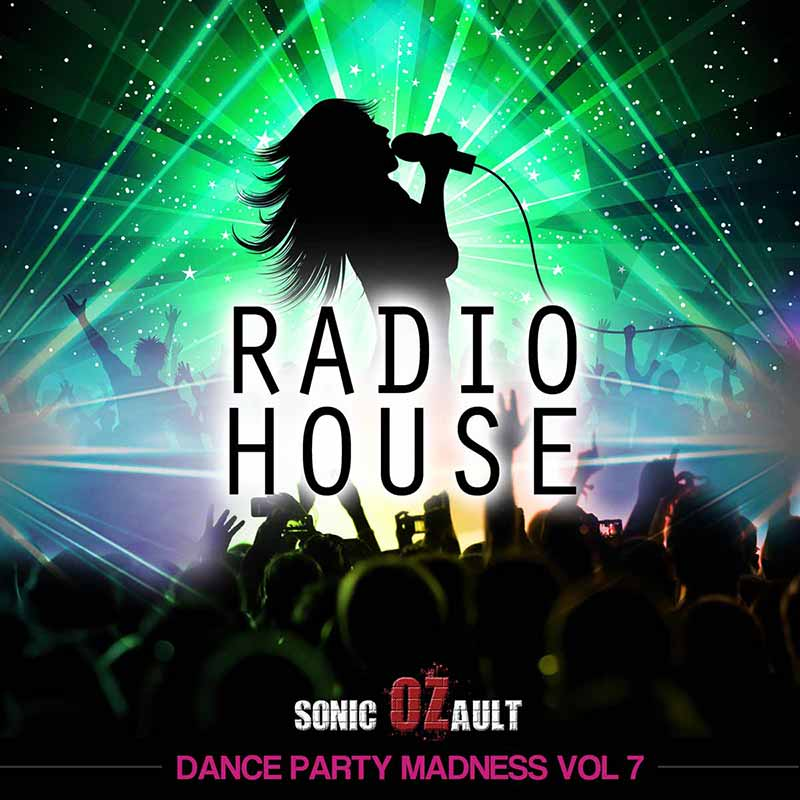 Dance Party Madness Vol 7 Radio House