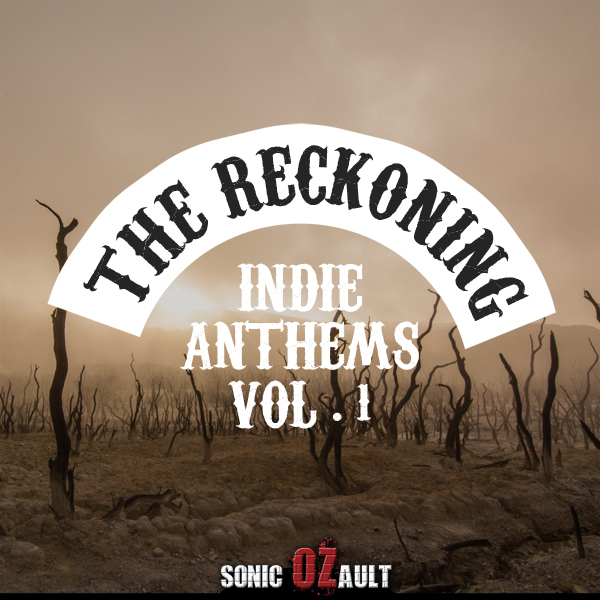 The Reckoning - Indie Anthems Vol. 1